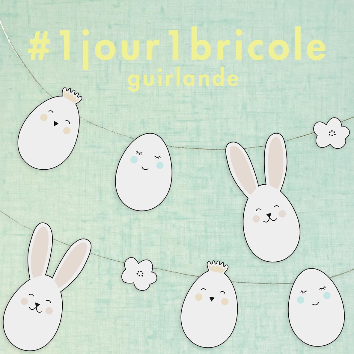 1jour1bricole J25-Guirlande de Pâques